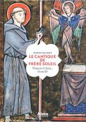 françois d'assise,cantique,soleil,alma éditeur,jacques dalarun,église catholique