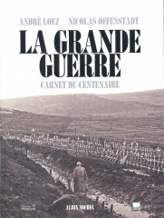 grande guerre,guerre 1914 1918,mission du centenaire 1914 1918
