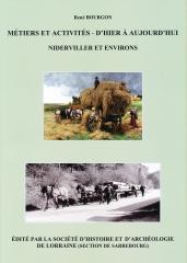 lorraine,moselle,niderviller,métiers,société d'histoire et d'archéologie de lorraine